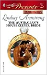 The Australian's Housekeeper Bride by Lindsay Armstrong