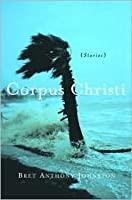 Corpus Christi: Stories