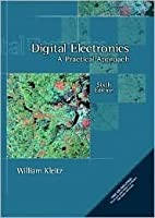 Digital Electronics: A Practical Approach [With CDROM]