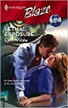 Lethal Exposure (Harlequin Blaze, No. 423) (Perfect Anatomy, #3)