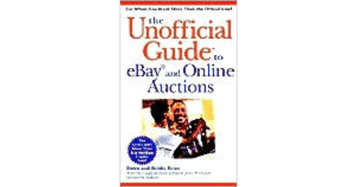 The Unofficial Guide To Ebay And Online Auctions By Dawn E Reno
