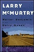 Walter Benjamin at the Dairy Queen: Reflections on 60 and Beyond
