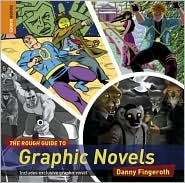 The Rough Guide to Graphic Novels 1 Limited Edition (Rough Guide Reference)