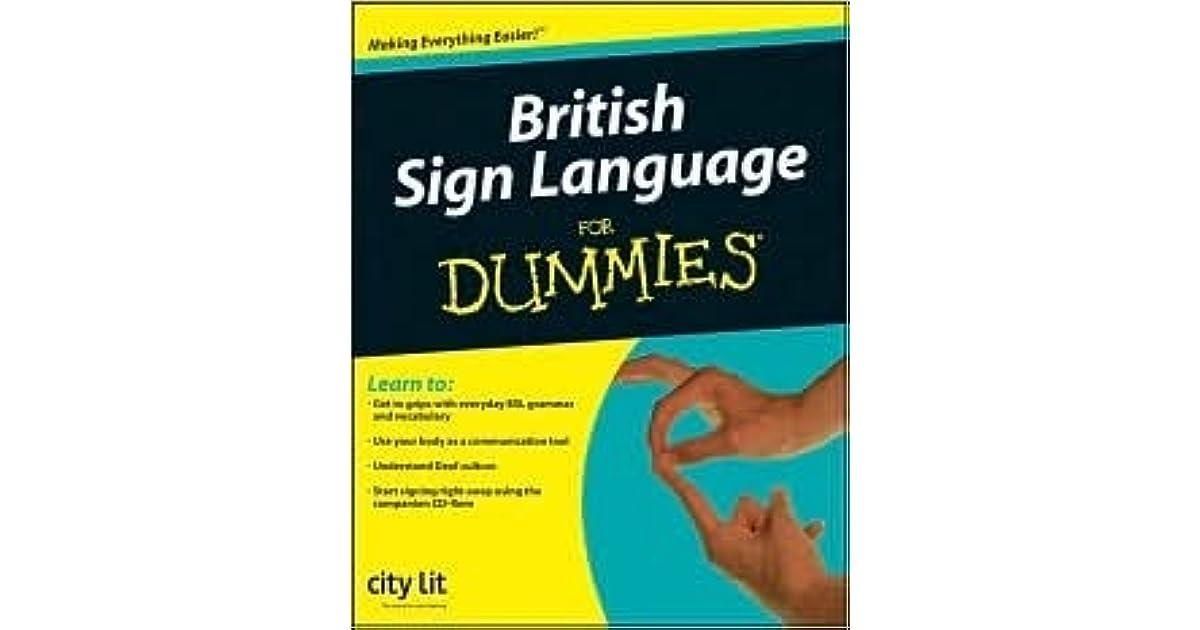british sign language for dummies city lit