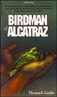 Birdman of Alcatraz: The Story of Robert Stroud