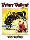 Prince Valiant Vol. 1: The Prophecy