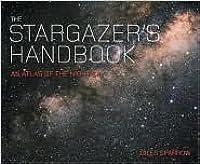 The Stargazer's Handbook An Atlas Of The Night Sky