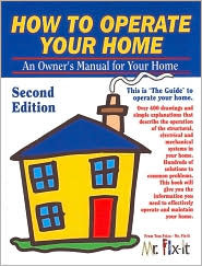 How to Operate Your Home: An Owner's Manual for Your Home
