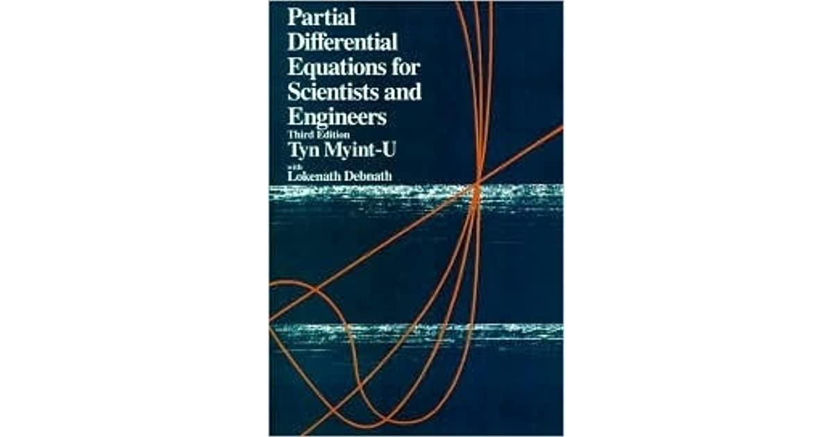 Partial Differential Equations For Science And Engineering By Tyn Myint