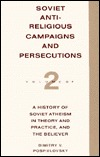 Soviet Antireligious Campaigns and Persecutions