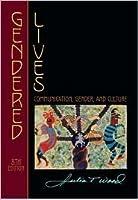 Gendered Lives: Communication, Gender, and Culture