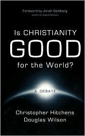 Is Christianity Good for the World?