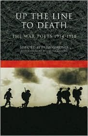 Up the Line to Death: The War Poets 1914-1918: an anthology