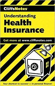 Understanding Health Insurance (Cliffs Notes)