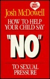 How to Help Your Child Say ''No''