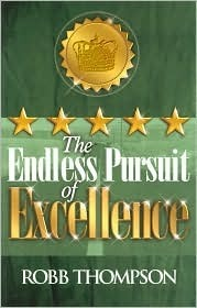 the endless pursuit of excellence