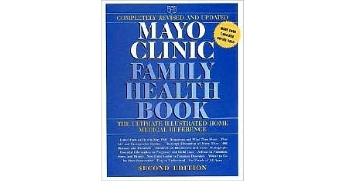 Mayo Clinic Family Health Book by Scott C  Litin