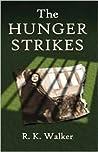 The Hunger Strikes