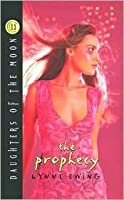 The Prophecy (Daughters of the Moon, #11)