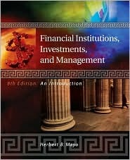 Financial Institutions, Investments, & Management: An Introduction