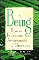 Being: How to Increase Your Awareness of Oneness