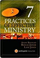 Seven Practices of Effective Ministry Seven Practices of Effective Ministry
