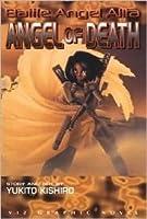 Battle Angel Alita, Volume 6: Angel Of Death (Battle Angel Alita (Graphic Novels))
