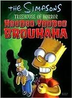 The Simpsons Treehouse of Horror: Hoodoo Voodoo Brouhaha