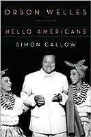 Orson Welles, Vol. 2: Hello Americans