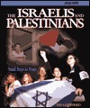 The Israelies and Palestinians