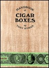 Handbook of American Cigar Boxes With Prices/Books and Pamphlets/Signed/Limited Edition/Registered