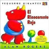 El Rinoceronte Rojo