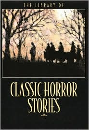 Library of Classic Horror Stories