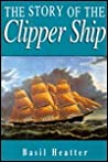 STORY OF THE CLIPPER SHIP