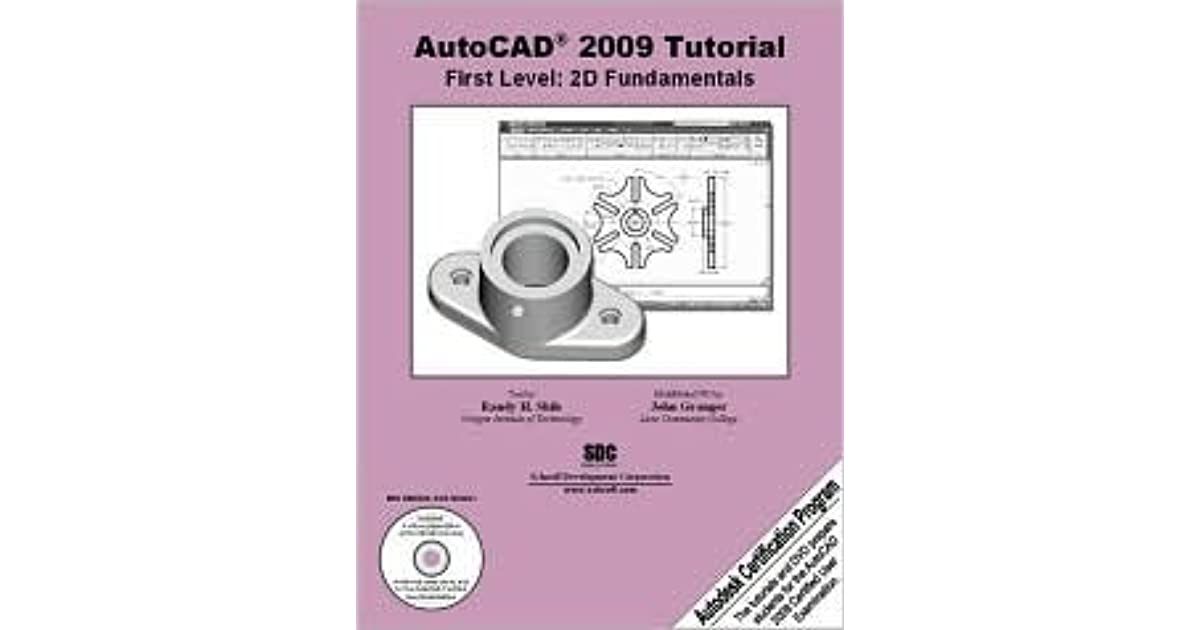 Autocad 2009 Tutorial First Level 2d Fundamentals By Randy H Shih