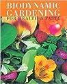 Biodynamic Gardening by Hilary Wright