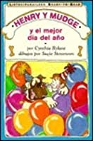 Henry and Mudge and the Best Day of All (Spanish Edition)