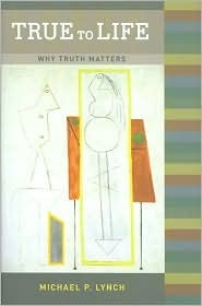 True-to-Life-Why-Truth-Matters-
