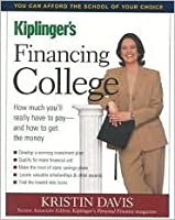 Financing College: How Much You'll Really Have to Pay and How to Get the Money (3rd Edition)