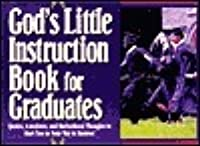 God's Little Instruction Book for Graduates