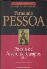 Poesia de Álvaro de Campos, vol. I