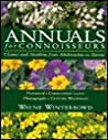 Annuals for Connoisseurs by Wayne Winterrowd