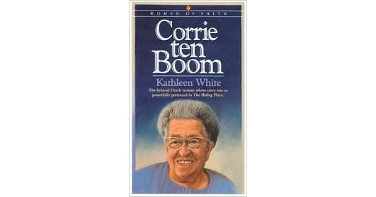 an analysis of corrie ten booms autobiography the hiding place