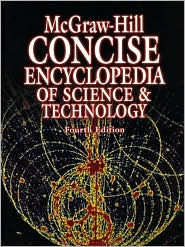 McGraw-Hill Concise Encyclopedia of Science & Technology by