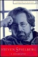 a biography of steven spielberg Carrie rickey steven spielberg: a life in films by molly haskell incredibly,  steven spielberg, puer aeternus, personification of the eternal boy evoked by.