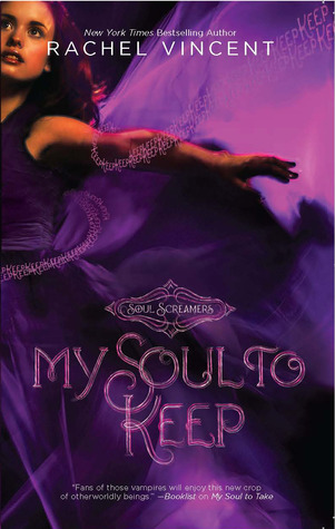 My Soul to Keep (Soul Screamers, #3)