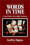 Words in Time by Geoffrey Hughes