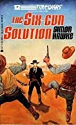 The Six-Gun Solution