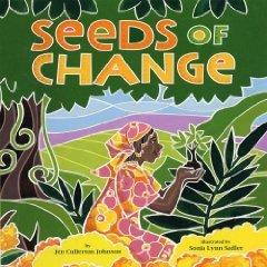 Seeds of Change: Wangari's Gift to the World