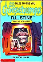 Still more tales to give you goosebumps by rl stine still more tales to give you goosebumps ten spooky stories goosebumps special edition fandeluxe Images